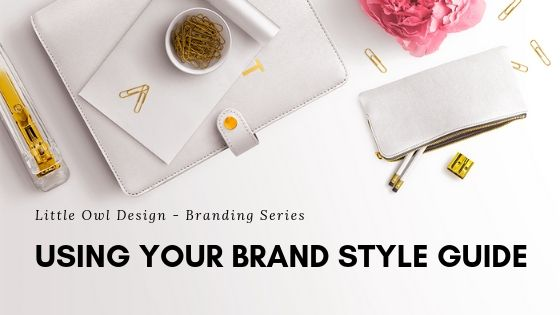 Using Your Brand Style Guide